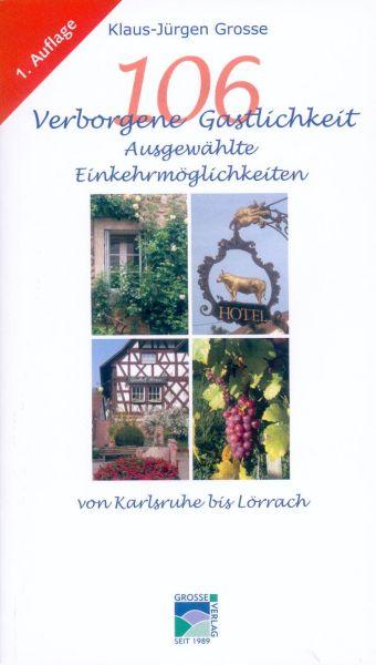 106 Verborgene Gastlichkeit in Südbaden