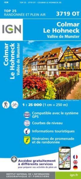 IGN 3719 OT Colmar, Le Hohneck, Vallée de Munster Frankreich topographische Wanderkarte 1:25.000