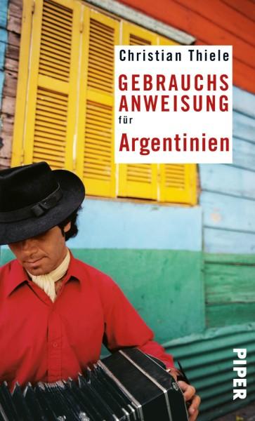 Gebrauchsanweisung Argentinien, Piper Verlag
