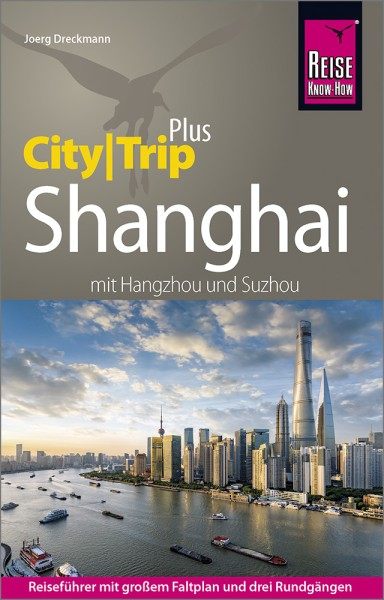 CityGuide Shanghai Reiseführer, Reise Know-How