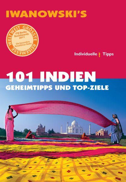 Iwanowski 101 Geheimtipps und Topziele Indien