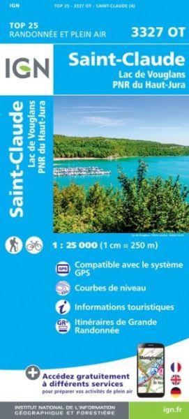 IGN 3327 OT Saint-Claude / Lac de Vouglans / PNR du Haut Jura, Frankreich Wanderkarte 1:25.000