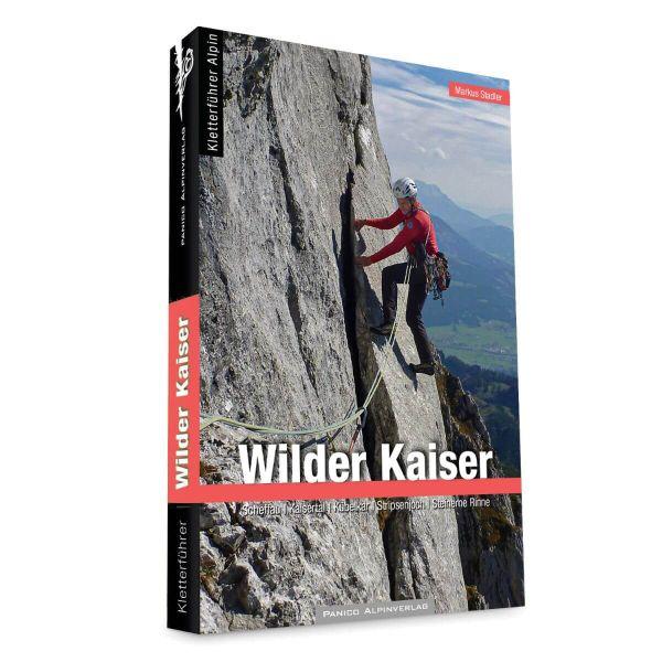 Alpin Kletterführer: Wilder Kaiser, Panico Alpinverlag - Markus Stadler