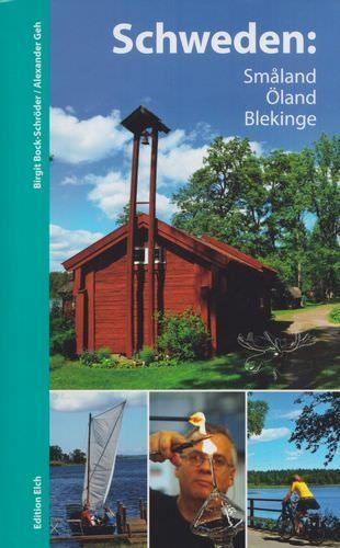 Schweden Reiseführer: Småland, Öland, Blekinge, Edition Elch