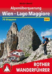 Alpenüberquerung Wien-Lago Maggiore, Wanderführer; Rother