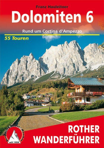 Dolomiten 6 - Rund um Cortina d'Ampezzo Wanderführer, Rother