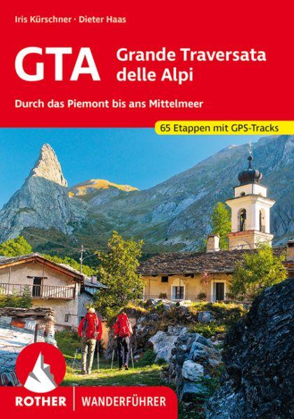 GTA - Grande Traversata delle Alpi Wanderführer, Rother