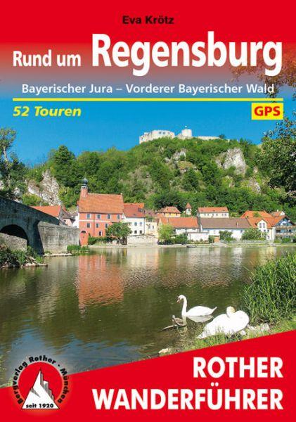 Rund um Regensburg Wanderführer, Rother