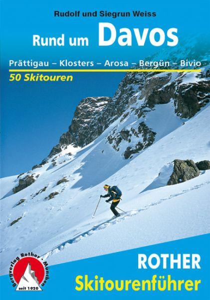 Rund um Davos Rother Skitourenführer