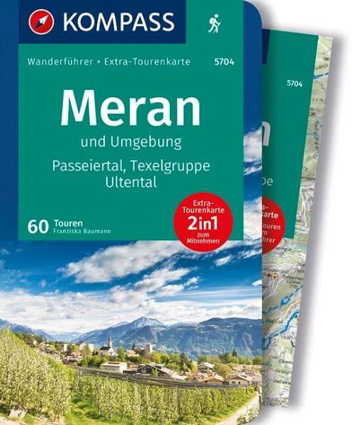 Meran und Umgebung mit Karte, Kompass Wanderführer