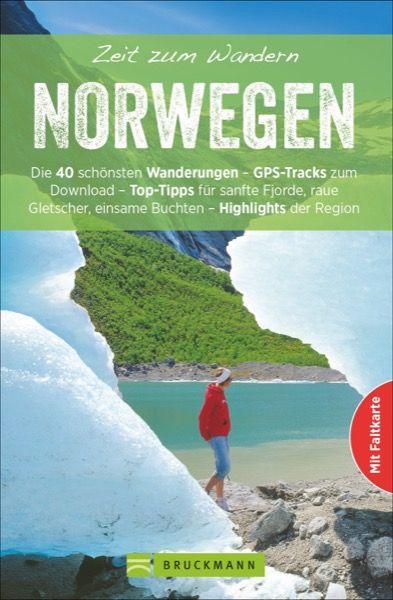Norwegen Wanderführer Zeit zum Wandern, Bruckmann