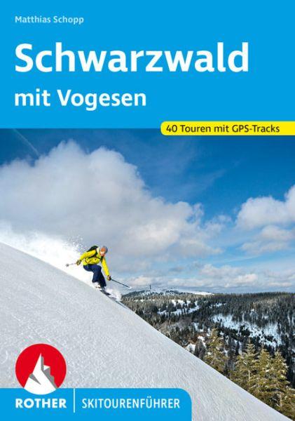 Schwarzwald mit Vogesen Skitourenführer - Rother