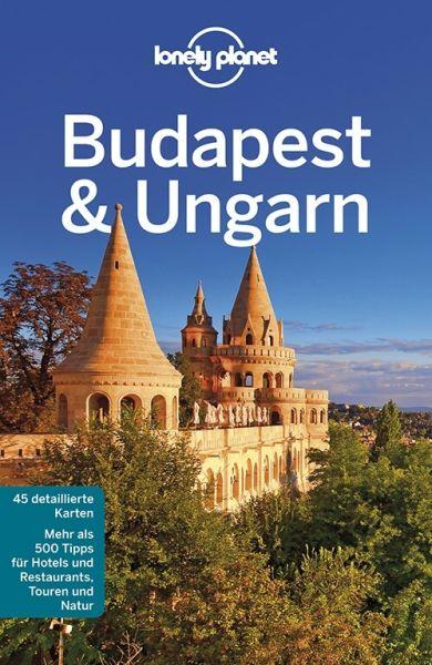 Budapest und Ungarn von Steve Fallon, Sally Schafer - Lonely Planet Reiseführer für Backpacker