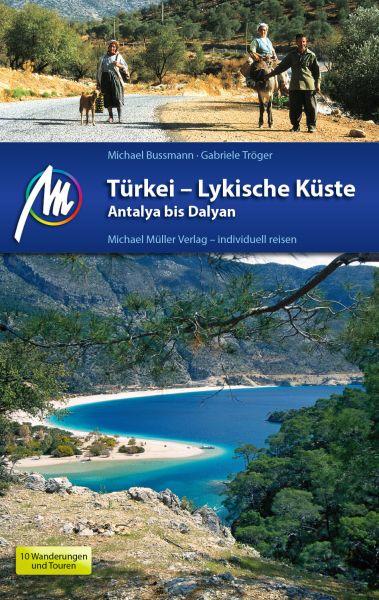 Türkei - Lykische Küste Reiseführer, Michael Müller