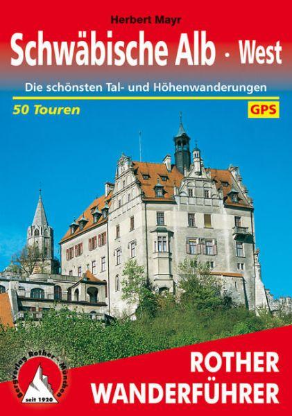 Schwäbische Alb - West Wanderführer, Rother
