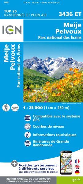 IGN 3436 ET Meije, Pelvoux, PN des Ecrins, Frankreich Wanderkarte 1:25.000