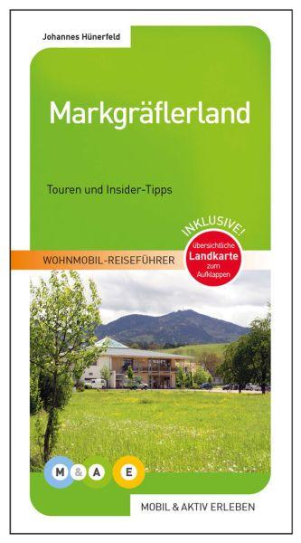 Wohnmobil-Reiseführe: Markgräflerland (Wohnmobil-Führer mit Touren und Insider-Tipps)