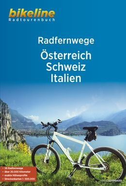 Bikeline Radtourenbuch Radfernwege Österreich, Schweiz, Italien, Esterbauer