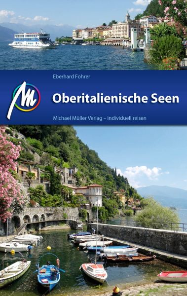 Oberitalienische Seen Reiseführer, Michael Müller