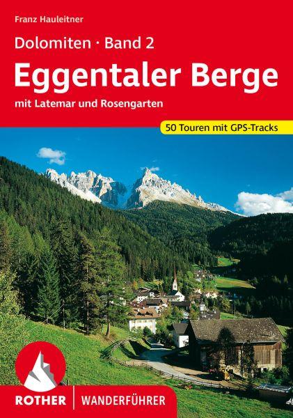 Dolomiten 2 - Eggentaler Berge - Latemar - Rosengarten Wanderführer, Rother