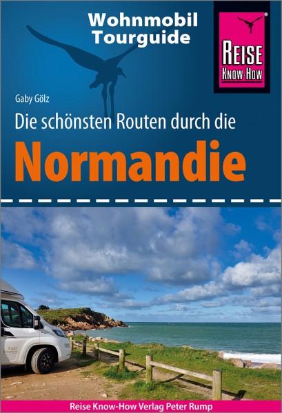 Die schönsten Wohnmobil-Routen durch die Normandie – Reise Know-How