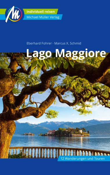 Lago Maggiore Reiseführer, Michael Müller