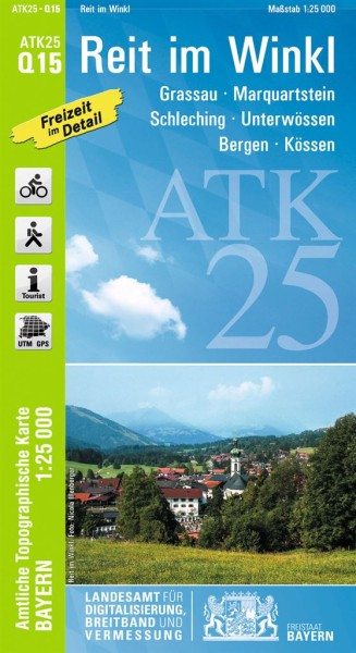 ATK25 Q15 Reit im Winkl, 1:25.000 amtliche topographische Karte mit Wander- und Radwegen, Bayern