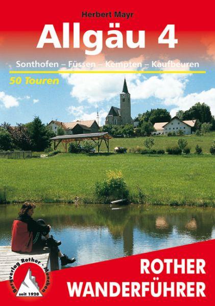 Allgäu 4 - Sonthofen, Füssen, Kempten, Kaufbeuren Wanderführer, Rother