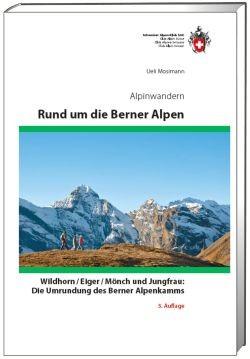 Alpinwandern Rund um die Berner Alpen, SAC Alpinführer