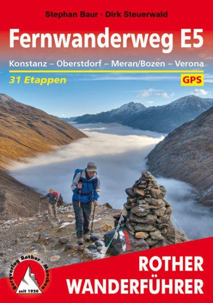 Fernwanderweg E5 Konstanz - Verona Wanderführer, Rother