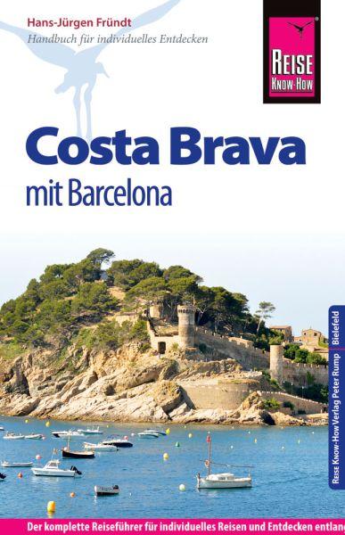 Costa Brava mit Barcelona Reiseführer - Reise Know-How