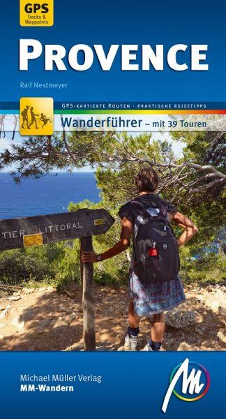 Provence, MM-Wandern Wanderführer, Michael Müller Verlag