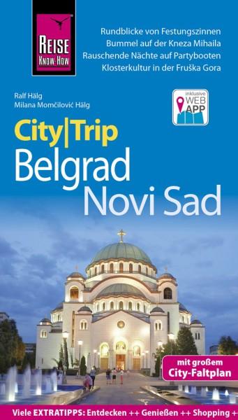 Belgrad & Novi Sad CityTrip Reiseführer – Reise Know-How