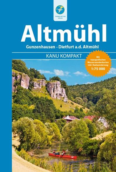 Kanu Kompakt Altmuehl, Kanuführer, Thomas Kettler Verlag