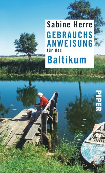 Gebrauchsanweisung Baltikum, Piper Verlag