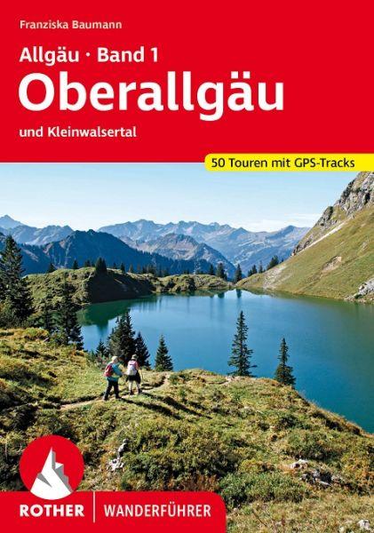 Allgäu 1 - Oberallgäu und Kleinwalsertal Wanderführer, Rother