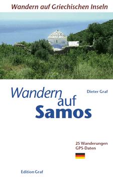 Samos Wanderführer - Edition Graf – Wandern auf griechischen Inseln
