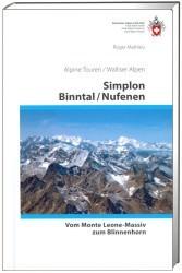 SAC Alpine Touren Wanderführer: Simplon, Binntal / Nufenen