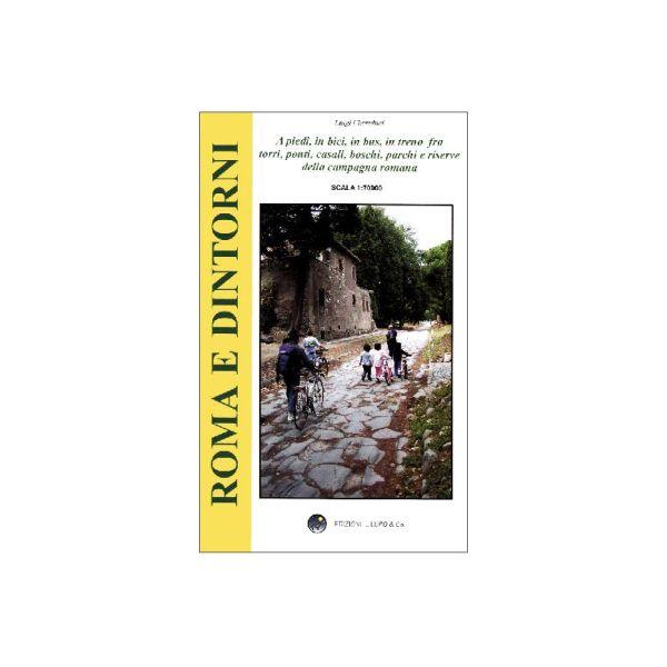 Touristische Freizeitkarte Roma e Dintorni / Rom und Umgebung 1:70.000 - Il Lupo Nr. 4