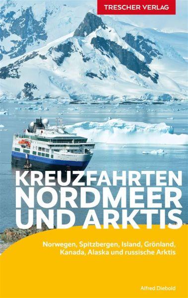 Kreuzfahrten Nordmeer Reiseführer, Trescher Verlag