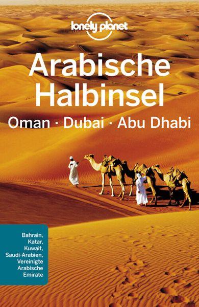 Arabische Halbinsel - Lonely Planet Reiseführer für Backpacker