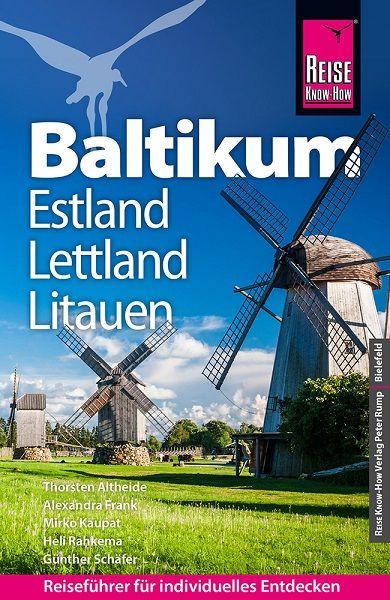 Baltikum: Lettland, Litauen, Estland Reiseführer - Reise Know-How