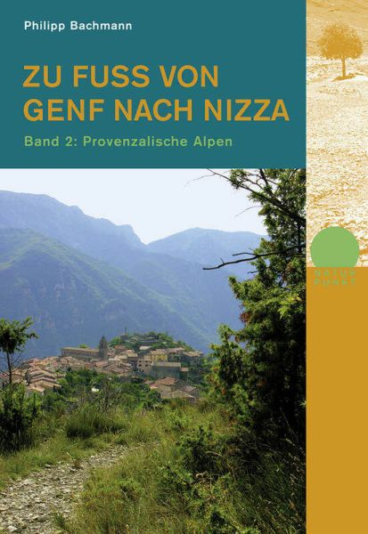 Zu Fuss von Genf nach Nizza 2, Wanderführer, Rotpunktverlag