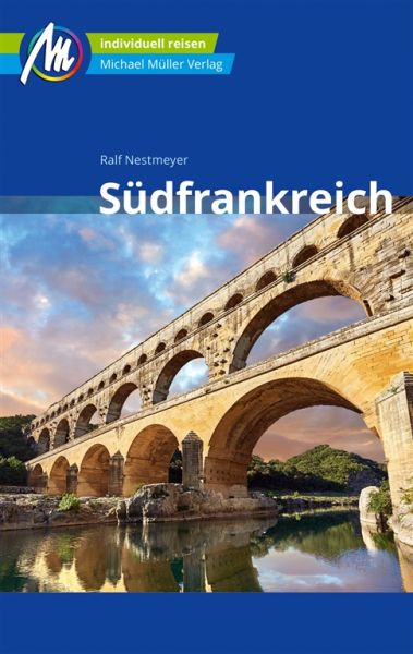 Südfrankreich Reiseführer, Michael Müller