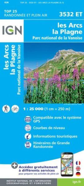 IGN 3532 ET Les Arcs, La Plagne, Vanoise, Frankreich Wanderkarte 1:25.000