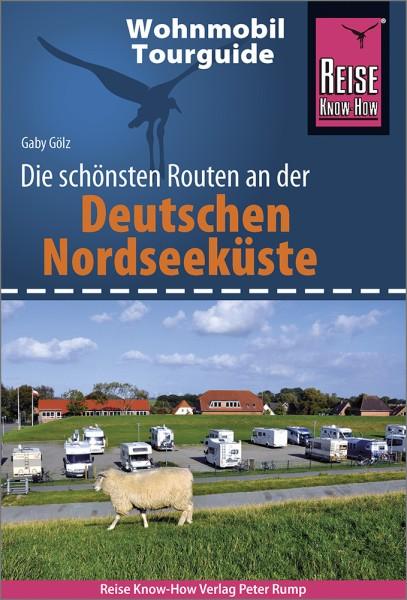 Die schönsten Wohnmobil-Routen an der Deutschen Nordseeküste – Reise Know-How