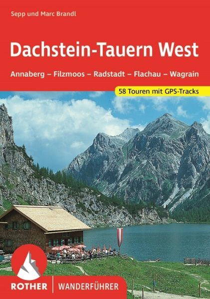Dachstein - Tauern West Wanderführer, Rother