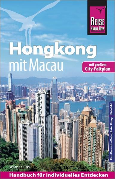 Hongkong mit Macau CityTrip plus Reiseführer – Reise Know-How