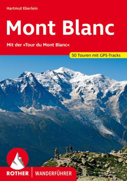 Mont Blanc Wanderführer, Rother