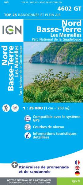 IGN 4602 GT Nord Basse-Terre, Guadeloupe Wanderkarte 1:25.000